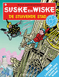 Suske en Wiske / 311 De stuivende stad