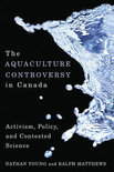 The Aquaculture Controversy in Canada