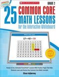 25 Common Core Math Lessons for the Interactive Whiteboard, Grade 2