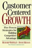 Customer-Centered Growth