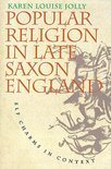 Popular Religion in Late Saxon England