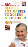 The Big Book of Recipes for Babies, Toddlers and Children