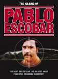 The Killing of Pablo Escobar
