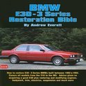 Bmw E30-3 Series Restoration Bible