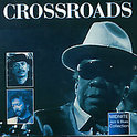 Crossroads, Southern Routes:...