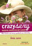 Crazy Sexy Passievol overleven met kanker