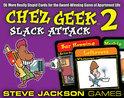 Chez Geek 2: Slack Attack