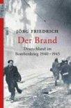 Der Brand Deutschland Im Bombenkrieg 1940-1945
