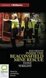 Bad Ground: Inside the Beaconsfield Mine Rescue