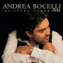 Aria - The Opera Album / Andrea Bocelli