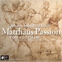 Matthaus Passion - Ton Koopman