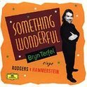 Something Wonderful- Bryn Terfel sings Rodgers & Hammerstein