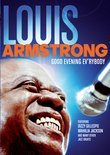 Louis Armstrong - Good Evening Everybody
