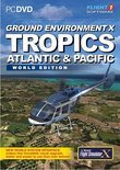 Ground Environment X - Tropics Atlantic & Pacific World Edition