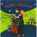 Putumayo Presents: Euro Groove