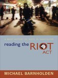 Reading the Riot Act