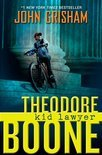 Theodore Boone 01. Kid Lawyer