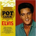 Pot Luck With Elvis