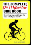 The Complete Do It Yourself Bike Book