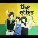 The Ettes - Look At Life Again Soon
