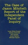 The Case Of Jason Mitchell: Report Of The Independent Panel Of Inquiry