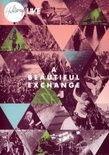 Hillsong - A Beautiful Exchange (Live)