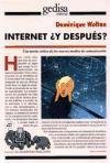 Internet y Despues? / Internet and Beyond