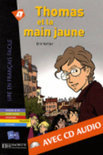 Thomas Et La Main Jaune - Livre & Cd Audio
