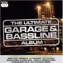 Ultimate Garage &  Bassline Album