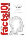 e-Study Guide for: Psychology: The Science of Mind and Behavior