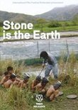 Stone Is The Earth