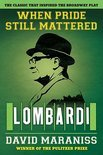 When Pride Still Mattered: Lombardi