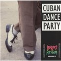 Routes Of Rhythm Vol. 2: Cuban Dance Party