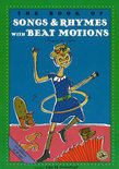 The Book of Songs and Rhymes with Beat Motions