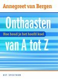 Onthaasten Van A Tot Z