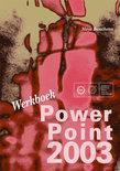Powerpoint 2003 / Werkboek