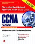 CCNA Cisco Certified Network Associate Voice Study Guide