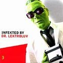 Infekted By Dr. Lek Lektroluv. Incl. Japanese Telecom, Jollymusic, Twinni