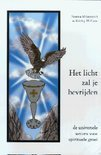 Het Licht Zal Je Bevrijden