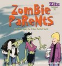 Zombie Parents: And Other Hopes For A More Perfect World