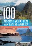 De 100 mooiste schatten van Latijns-Amerika