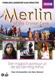 Merlin - The Crystal Cave