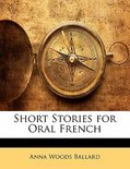 Short Stories for Oral French