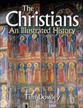 The Christians an Illustrated History