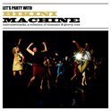 Let's Party Machine (LP+Cd)