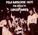 Fela With Ginger Baker Live!