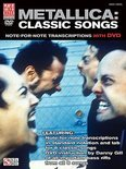 Metallica: Classic Songs: Note-For-Note Transcriptions [With Dvd]