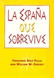 La Espana Que Sobrevive