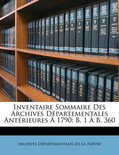 Inventaire Sommaire Des Archives Dpartementales Antrieures 1