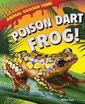 Poison Dart Frog!